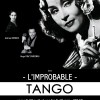 L'Improbable Tango – Spectacle – L'Art Studio Théâtre – 10.05.2013