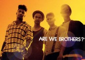 Are we Brothers – Are we Brothers