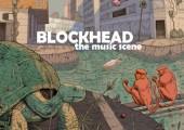 Blockhead – The Music Scene