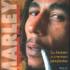 Bruno Blum – Bob Marley le reggae, les rastas, une histoire de la musique jamaicaine