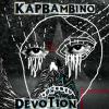 Kap Bambino – Devotion