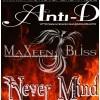 Never Mind – Maxeen BLISS – Anti D en Live au Klub le 06 Novembre 2011