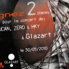Concours – gagnez 2 places de concert – Aucan, Zëro & HKY à Glazart