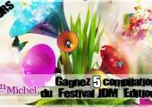 Concours – Gagnez 5 compilations du festival Le Jardin du Michel – Edition 2012