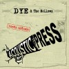 Dyé and the Mellowz – Acoustic Press