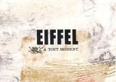 Eiffel – A tout moment la rue