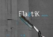 Elastik – Metalik
