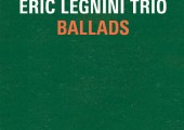 Eric Legnini Trio – Ballads
