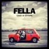Fella – State of Affairs