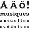 AAO – Festival des musiques actuelles suédoises