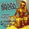 Ghana Special – Modern Highlife Afro-sounds & Ghanaian Blues – 1968-81