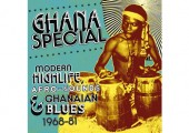 Ghana Special – Modern Highlife Afro-sounds & Ghanaian Blues – 1968-81