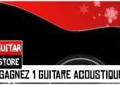 Gagnez 1 guitare acoustique le 23 décembre 2012 chez Guitare Store