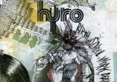 Hyro Da Hero – Birth School Work Death