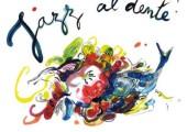Jazz al Dente ! – Bon appetit bien sur !