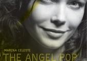 Marina Celeste – The Angel Pop