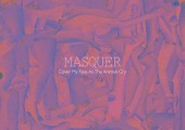 Masquer – Cover My Face As The Animals Cry