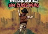 NaoSol and the Waxx blend – Jim Class Hero – EP