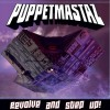 Puppetmastaz – Revolve and Step Up