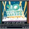 Records Makers fête ses dix ans les 10 et 14 octobre 2010