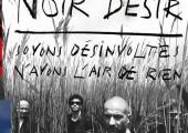 Noir Désir – Soyons désinvoltes n'ayons l'air de rien – La Compilation
