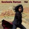 Susheela Raman – Vel