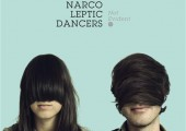 The Narcoleptic Dancers – Not Evident – EP