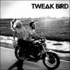 Tweak bird – Tweak bird – LP