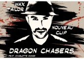 Wax Tailor – Nouveau Clip – Dragon Chasers