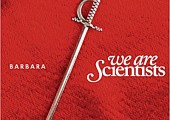 We Are Scientists – Barbara