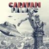 Caravan Palace – Panic