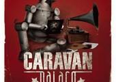 Caravan Palace –  Caravan Palace