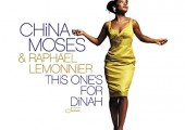 China Moses et Raphaël Lemonnier – This one's for Dinah