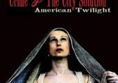Crime and the City Solution – American Twilight
