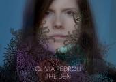 Olivia Pedroli – The Den