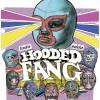 Hooded Fang – Tosta Mista