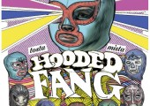 Hooded Fang – Tosta Mista