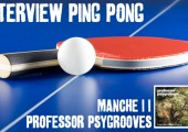 Interview – Professor Psygrooves – 2eme Manche