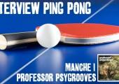 Interview – Professor Psygrooves – 1er Manche