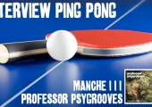 Interview-Professor Psygrooves-3 ème Manche