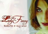 Lady Fanny – Rebirth 4 my soul