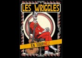 Les Wriggles – En Tournez