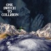 ONE SWITCH TO COLLISION – KORRECT