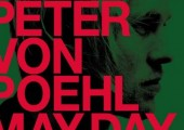PETER VON POEHL – MAY DAY