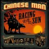 Chinese Man – Racing With The Sun