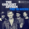 THE GASLIGHT ANTHEM -THE&#8217;59 SOUND