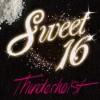 Thunderheist – Single «Sweet 16»