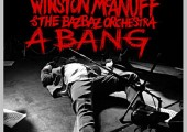 Winston McAnuff and the Bazbaz Orchestra – A Bang