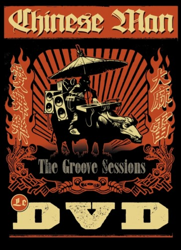 ChineseMan TheGrooveSessions LeDVD 363x500 Chinese Man   The Groove Sessions   Le DVD