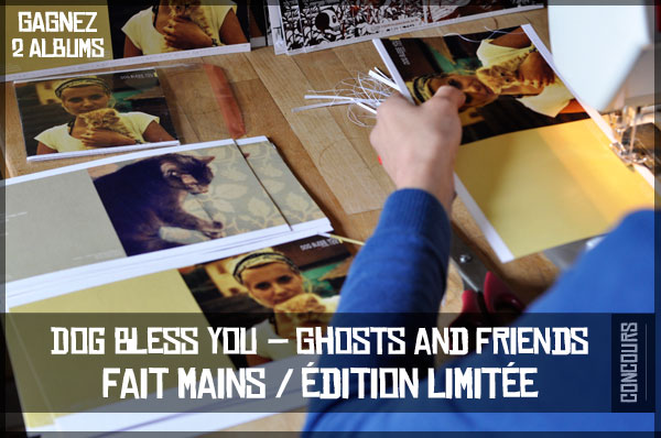 Concours DogBlessYou 2012 Concours   Gagnez 2 albums Ghosts and Friends de Dog Bless You